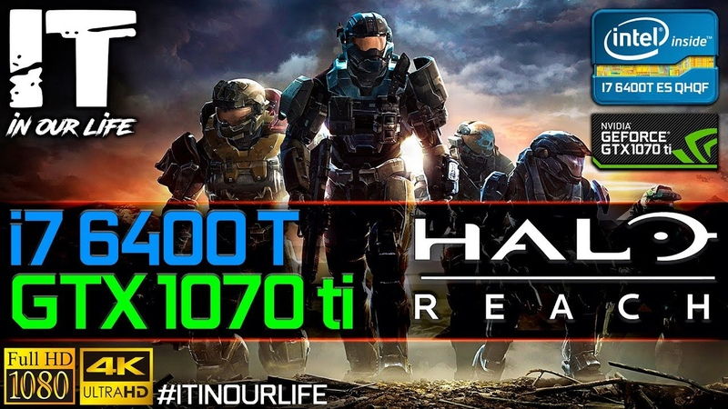 Halo: Reach/I7 6400t/GTX 1070 ti/Gameplay/Frame Rate Test [1080p,2160p]
