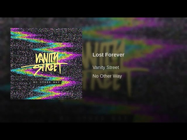 Lost Forever Vanity Street