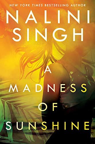 Nalini Singh - A Madness of Sunshine (US) (epub)
