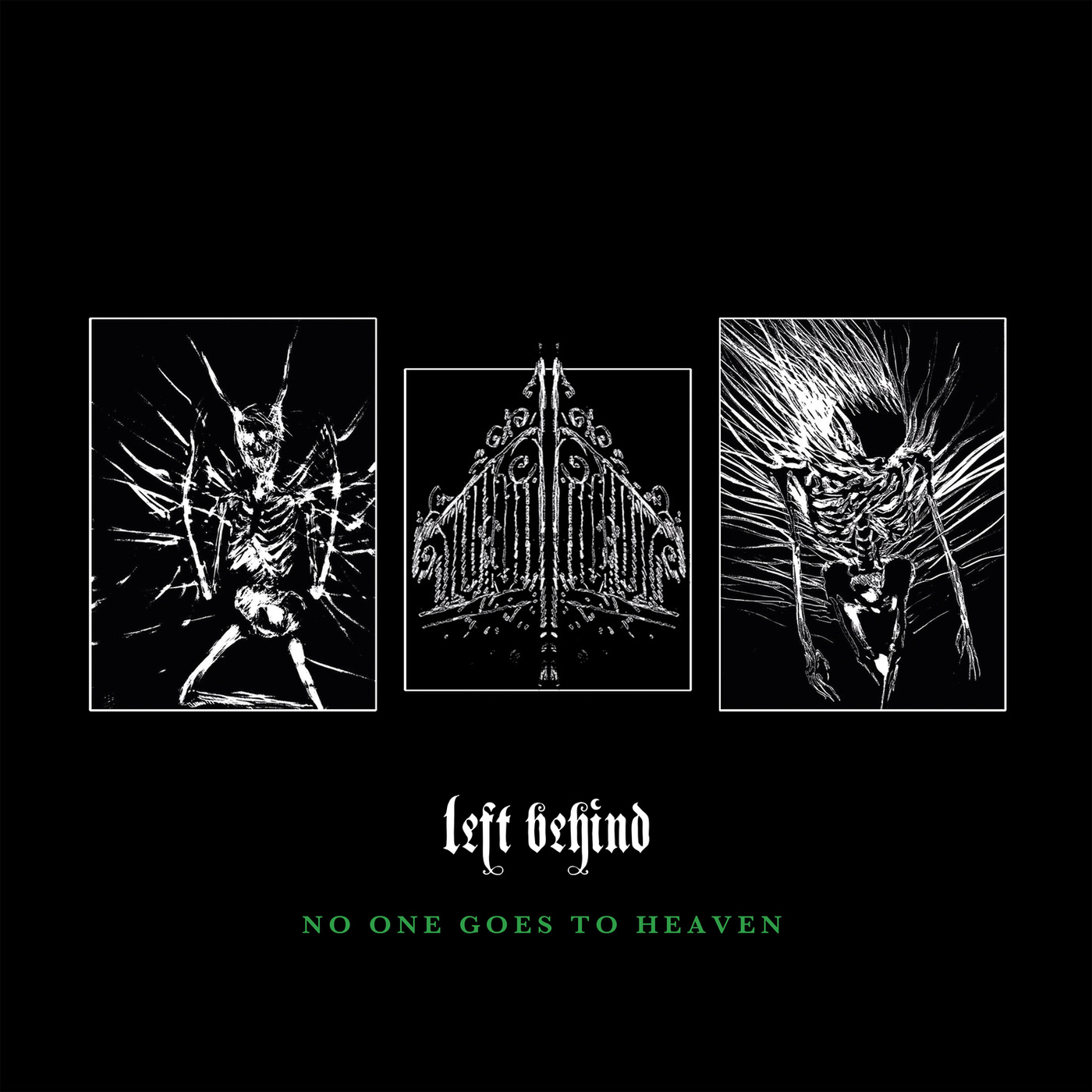 Left Behind - No One Goes to Heaven
