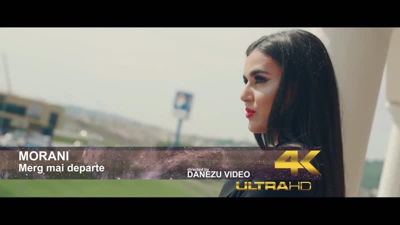 Morani - Merg mai departe (Official Video) 2019 _ Full HD