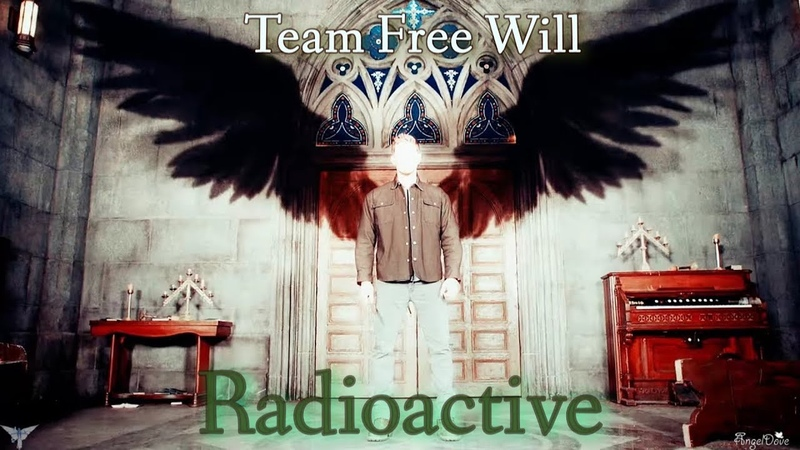 Team Free Will 2 0 Radioactive song Video Request AngelDove