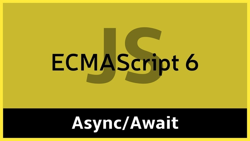 ES6 14 Async Await