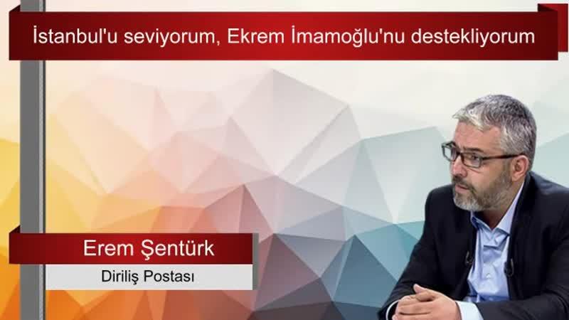 İstanbul'u seviyorum Ekrem İmamoğlu'nu Şentürk Sesli Makale