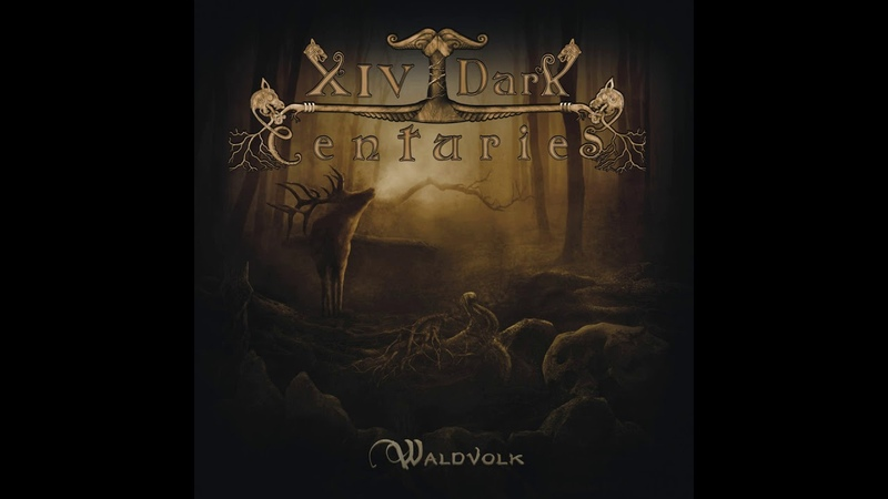 XIV DARK CENTURIES Waldvolk 2020 Full Album