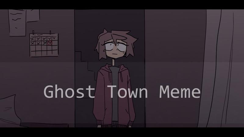 GHOST TOWN   meme