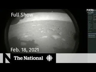 CBC News: The National | Mars rover landing; Private COVID-19 tests | Feb. 18, 2021