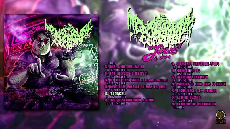 Menstrual Cocktail Jizz FM FULL ALBUM 2019 Groovy Goregrind