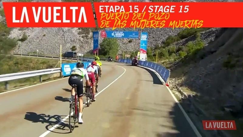 Puerto del Pozo de las Mujeres Muertas - Stage 15 | La Vuelta 19