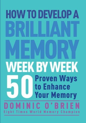 Dominic O'Brien] How to Develop a Brilliant Memor