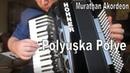 Polyuşka Polye (Rus Halk Müziği) - Murathan Akordeon