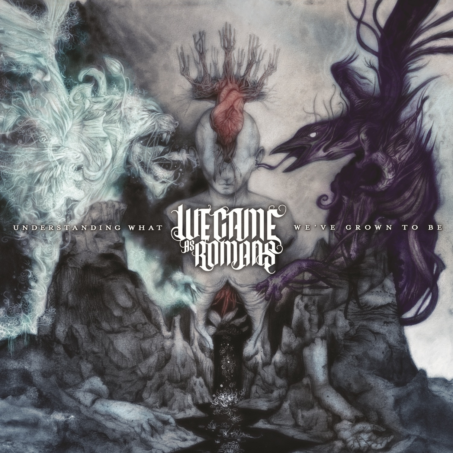 We Came As Romans - Understanding What We've Grown to Be [Deluxe Edition] (2013)