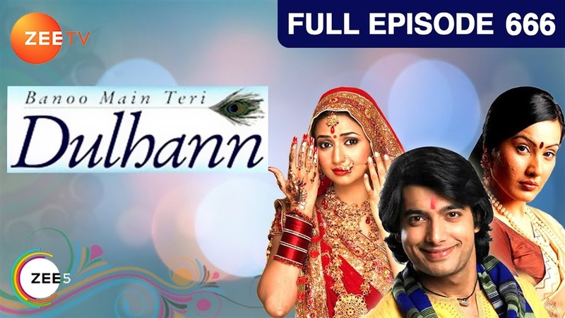 Banoo Main Teri Dulhann Hindi Serial Full Episode 666 Divyanka Sharad Malhotra Zee TV