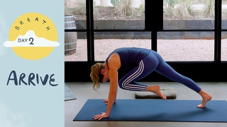 Day 2 - Arrive | BREATH - A 30 Day Yoga Journey