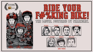 FOX MTB   RIDE YOUR F#%KING BIKE!   FEATURING KIRT VOREIS, JOSH LEWIS AND JOSH BRYCELAND