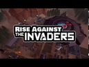 Rise Against the Invaders Teaser Trailer