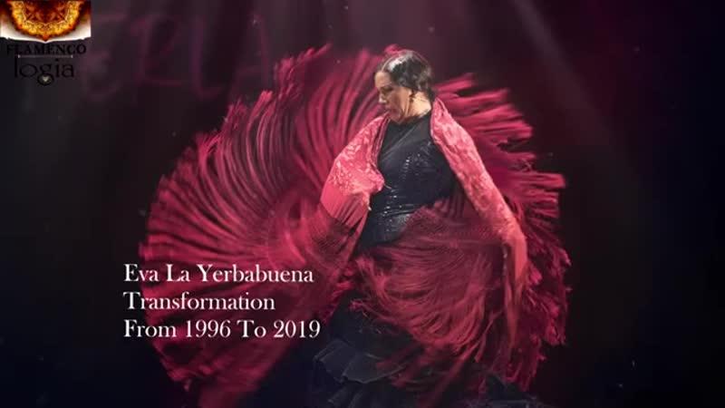 Eva La Yerbabuena -Baile Flamenco- - Transformación de 1996 a 2019