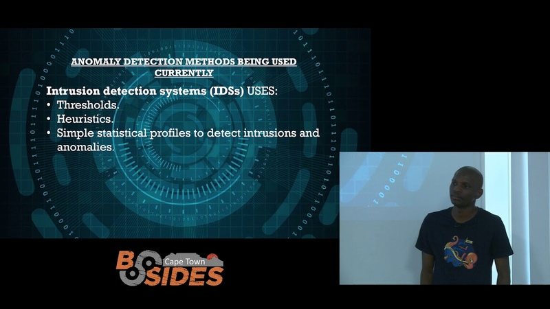 BSIDES CPT 2019 - How machine learning and AI can help reduce the cyber- attacks - Silent Dzikiti