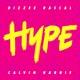 Dizzee Rascal / Calvin Harris - Hype FiFa 17 ost