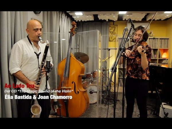 2019 al lado teu ÈLIA BASTIDA JOAN CHAMORRO the magic sound of the violin