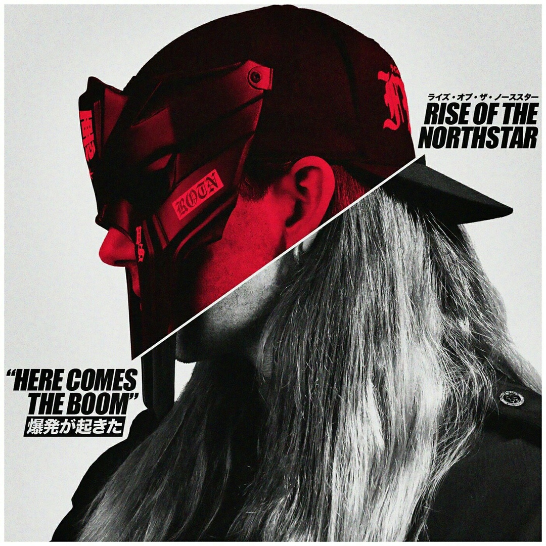 Rise Of The Northstar - Here Comes The Boom [single] (2018)