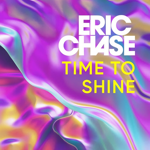 Eric Chase альбом Time to Shine