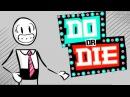 СДЕЛАЙ ИЛИ УМРИ Do Or Die