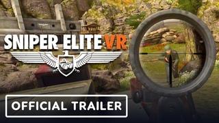 Sniper Elite VR - Official Launch Trailer