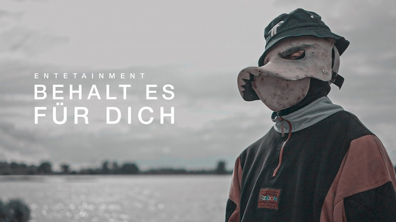 ENTETAINMENT - BEHALT ES FÜR DICH (prod. by TimonD) [official Video]