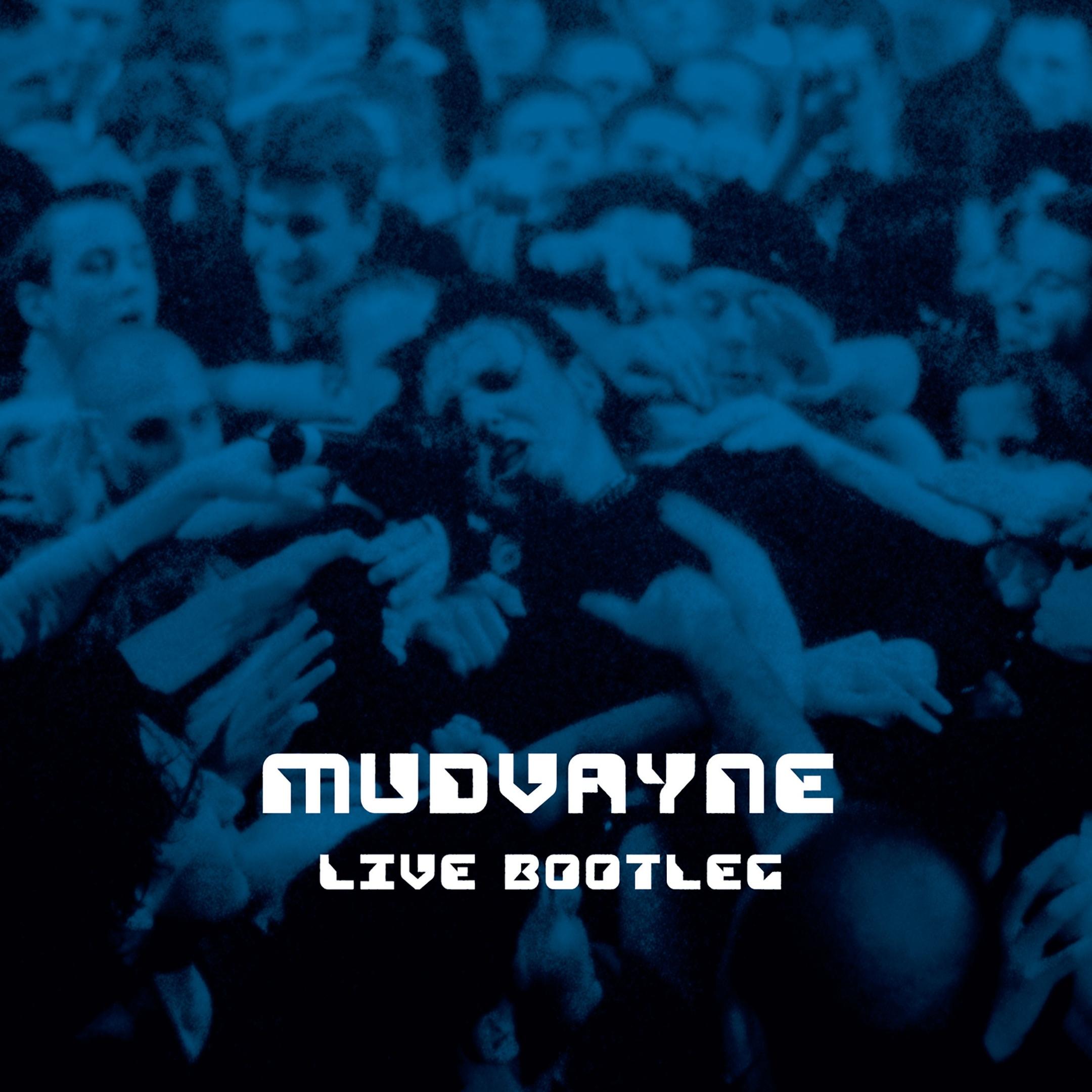Mudvayne album Live Bootleg