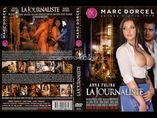 Журналистка / La Journaliste (HD 720р.С Русским Переводом)