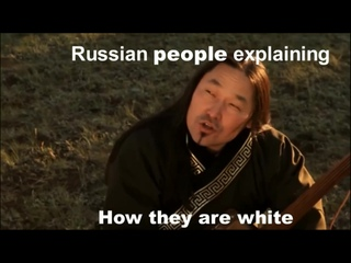 cool story bro (Russian people explaining how they are white)