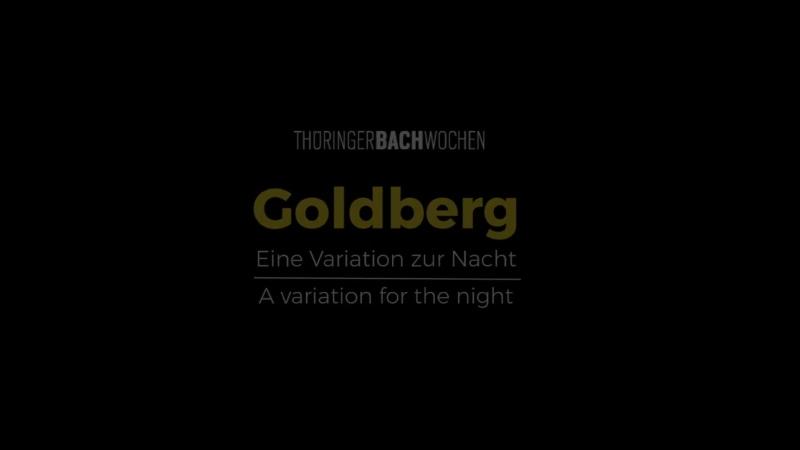 988 J S Bach Goldberg A variation for the night BWV 988 Thüringer Bachwochen