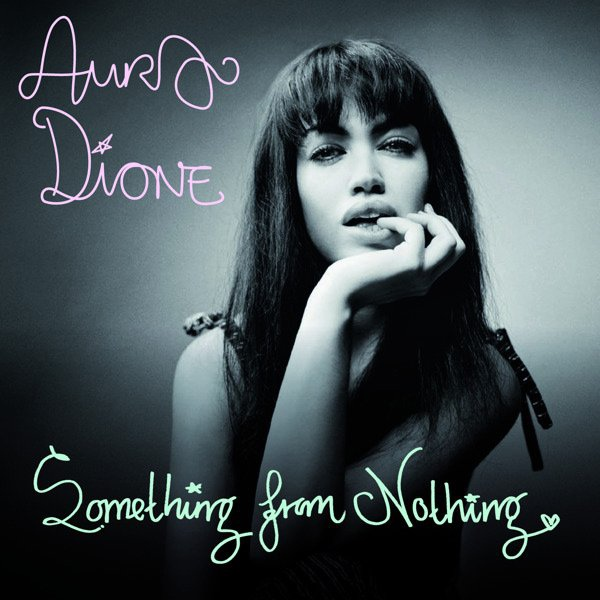 Aura Dione album Something from nothing