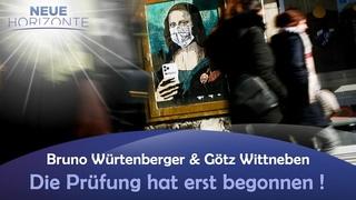 Die Prüfung hat erst begonnen - Bruno Würtenberger u. Götz Wittneben