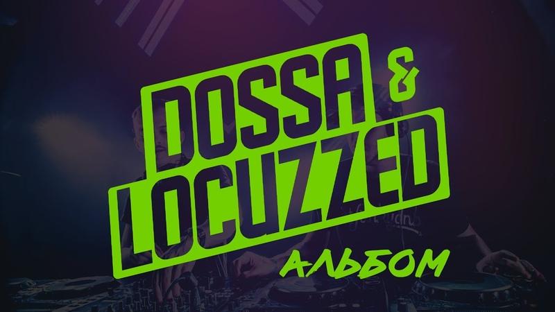 Альбом Dossa Locuzzed новый Neuropunk анонсы от AKOV Zombie Cats Ivy Lab Taxman и Billain
