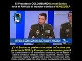 El Presidente Colombiano Manuel Santos en guerra contra VENEZUELA y los CLAP - 17 Mayo 2018