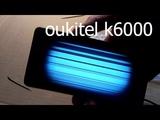 смартфон oUkitel k6000 замена дисплея