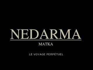 Nedarma, le voyage perpétuel (Finland, 2007) dir. Anastasia Lapsui, Markku Lahmuskallio
