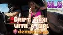 Дрифт такси с девушкой/Drift taxi with a girl/drift/2/demon13.ok/SLS
