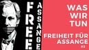 Was wir tun: Freiheit für Assange