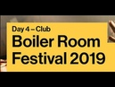 Carol Mattos | Boiler Room Festival | Day 4: Club