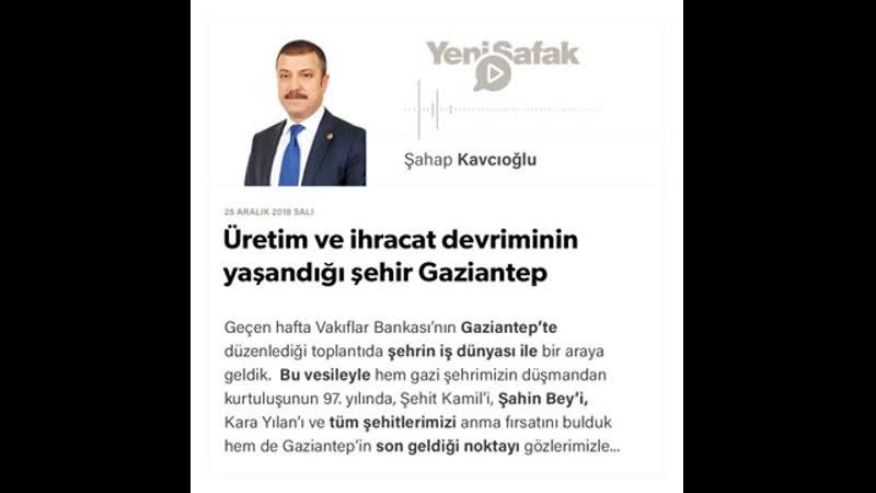Şahap Kavcıoğlu Üretim ve ihracat devriminin yaşandığı şehir Gaziantep 25 12 2018