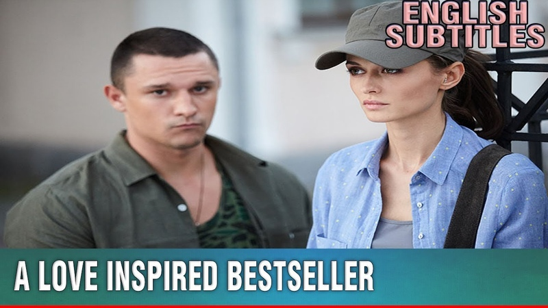 Lifetime Movie 2019 - A Love Inspired Bestseller - Russian melodramas NEW HD