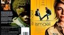 Ismael (HDRip) (2013)