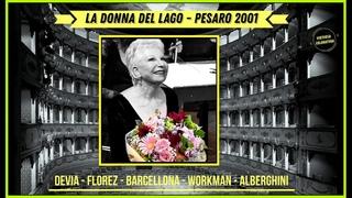 Rossini: La donna del lago - Devia - Florez - Barcellona - Pesaro 2001