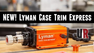NEW! Lyman Case Trim Express: Unboxing, Overview, Brass Trimming