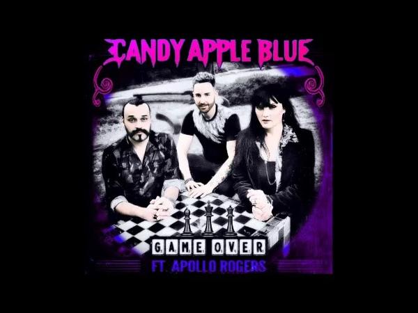Candy Apple Blue Game Over Matt Pop Mix feat Apollo Rogers.