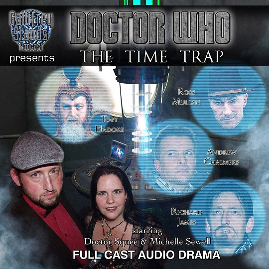 Doctor Who: The Time Trap - Gallifrey Stands Podcast