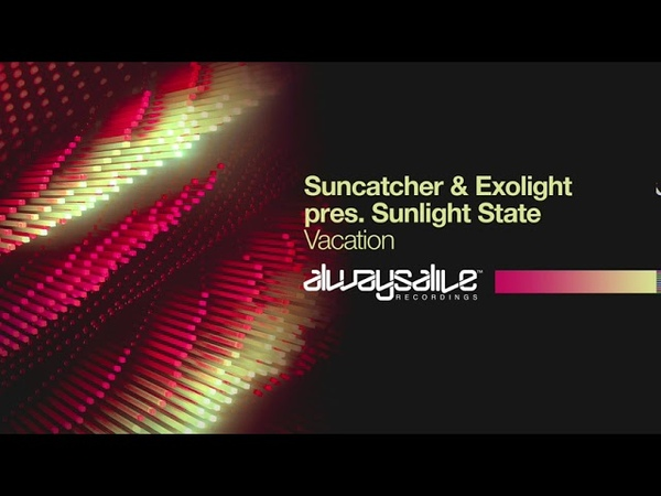 Suncatcher Exolight pres Sunlight State Vacation